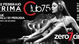 Club75 zero7cinque // La Prima // Ven 12 Febbraio